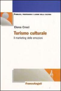 turismo-culturale-marketing-delle-emozioni